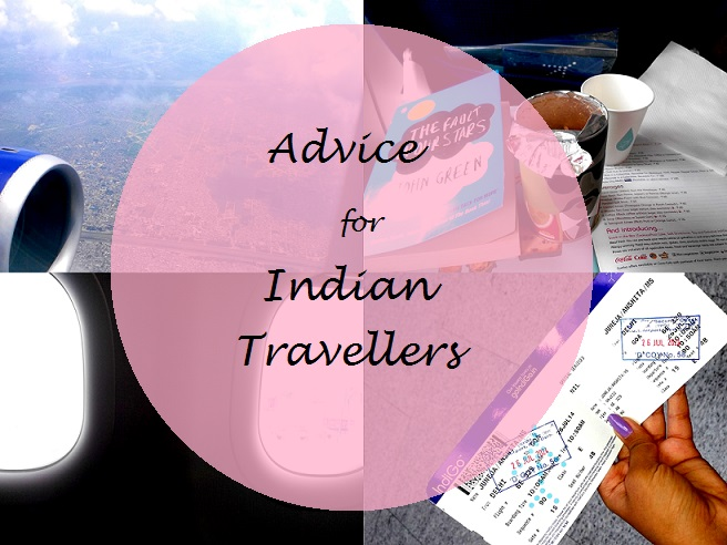Advice for Indian Travellers in India