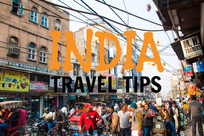 India Travel Tips for Easy Journey