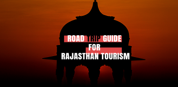 Road trip guide for Rajasthan tourism